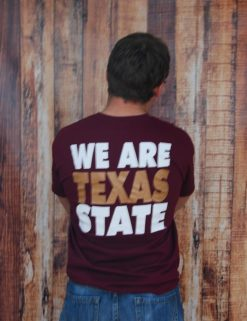 We Are TX State - MAROON-0