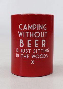 Koozie Camping Without Beer-0