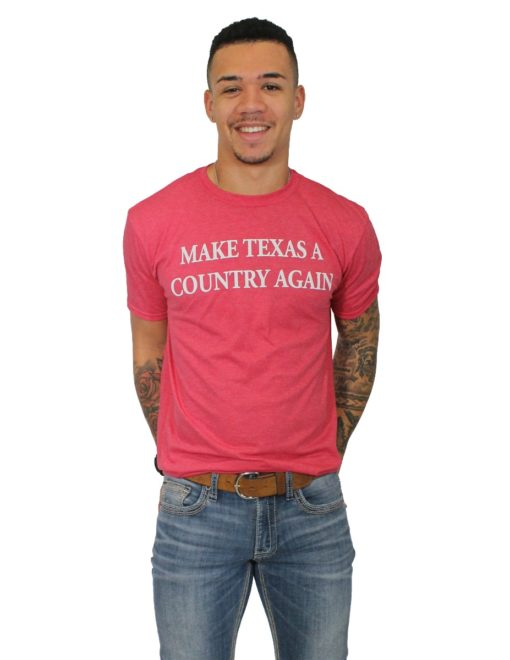 MAKE TEXAS A COUNTRY-41501